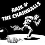 raikandthechainballs