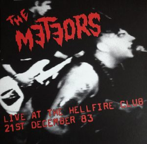 The Meteors - Live at the Hellfire Club